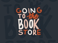 Going To The Bookstore