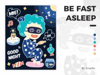 Be Fast Asleep