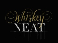 Whiskey Neat