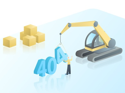 Error 404 - Page not found building company character box track error 404 error page not found builders excavator isometry isomatric 404error 404 page illustration
