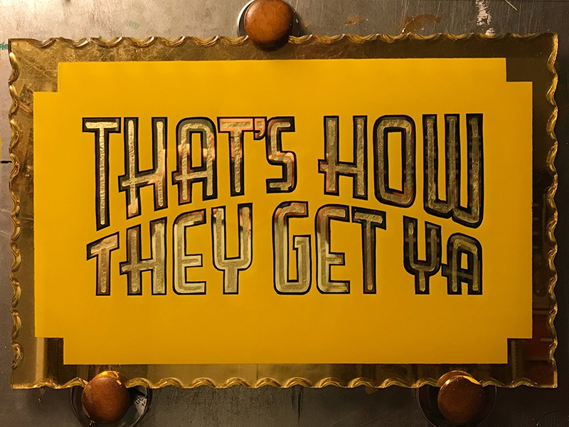 Thats How lettering retro vintage yellow and gold goldleaf michigan detroit sign painting reverse glass gilded 23k gold