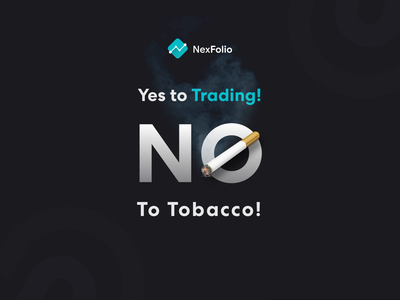 No Tobacco Day ! bot video cryptocurrency trading tobacco day nexfolio banner design banner ad poster promotion video branding animation