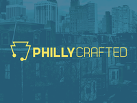 Philly Crafted - Exploration and Branding