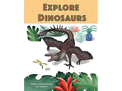Explore Dinosaurs paleoart childrens book book design book cover dinosaur