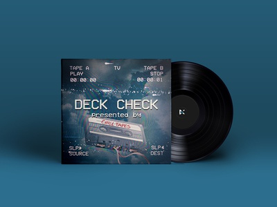Deck Check - Presented by Chill Tapes