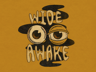 Wide Awake texture bedtime awake sleepy tired illustration lettering procreate truegrittexturesupply halftone paper smoke eyeball eye print retro vintage eyes wide awake