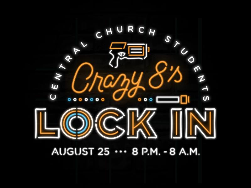 Crazy 8's Lock In