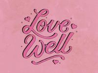 Love Well