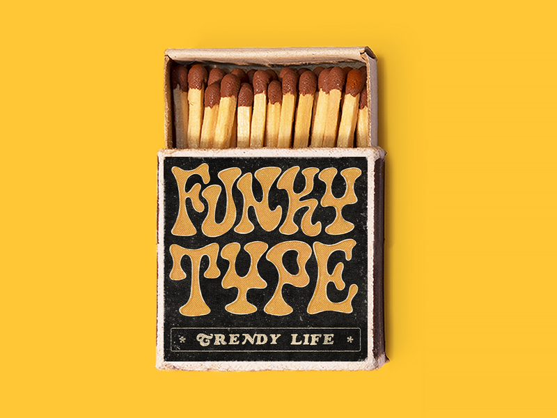 Funky Type. Trendy Life. hand lettering typography 60s 70s groovy box paper texture halftone fire matchbook matchbox matches vintage retro handlettering funky lettering