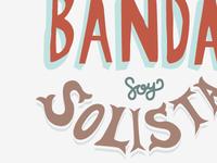 No soy Banda…lettering