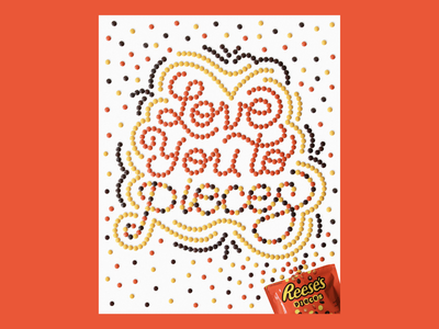 Love you to pieces tactile type tactile typography candy reeses food type food lettering tactile lettering lettering hand lettering