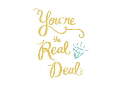 You're the real deal cintiq diamond real deal lettering hand lettering