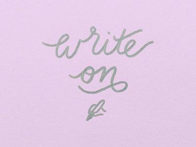 Write on lettering handlettering sharpie handwriting