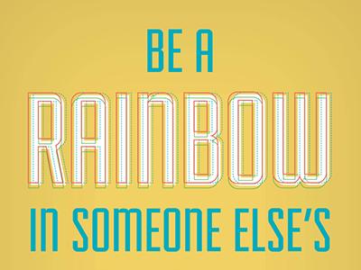 Rainbow quote design print graphic design typography