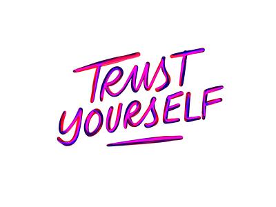 Trust yourself brush pen procreate trust yourself design lettering