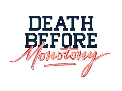 Death before monotony typography monotony death procreate design type lettering