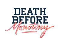 Death before monotony