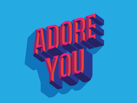 ADORE YOU color typography type illustration design
