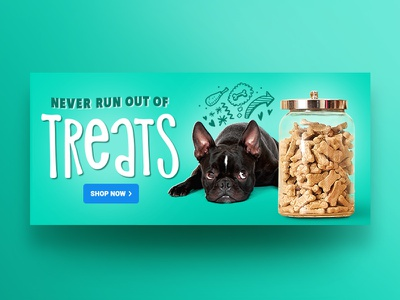 Never Run Out! type chewy banner email pet dog treats