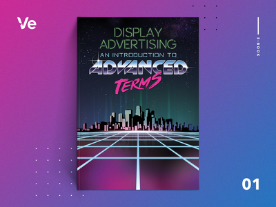 Ebook - Display Advertising - an Introduction to Advanced Terms city illustration graphic graphic design synthwave retro sci-fi technology cyber city neon light neon 80s style 80s science fiction magazine cover resources ebook book art cover art book