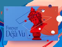 Forever Deja Vu