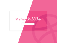 What's up Dribbble
