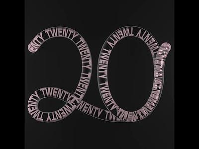 TwentyTwenty. designer logo arnold render render motion design motion art motion graphics designer design typography after effects adobe motion kinetictypography kinetictype cinema4d c4d behance animation