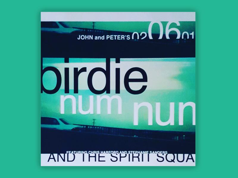 From the archives: Birdie Num Num and the Spirit Squad poster type design music