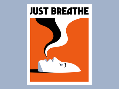 Just Breathe breath lady fear anxiety mental health poster vector coronavirus covid-19 illustration