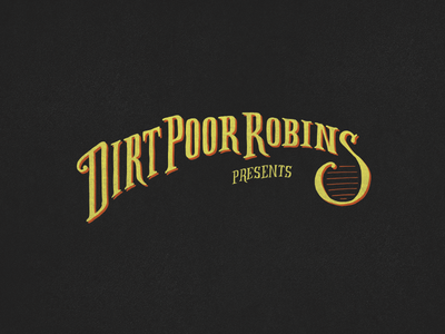 Dirt Poor Robins lettering typography type dirt poor robins hand lettering dirt poor robins