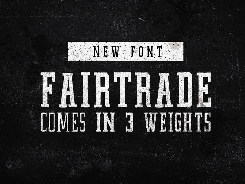 Fairtrade font display slab condensed coffee natural organic light medium heavy espresso roast