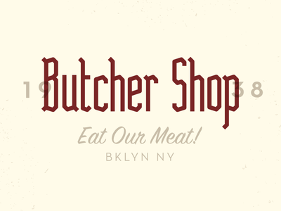 Eat Our Meat meat! lockup butcher typography font