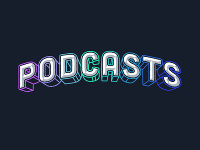 Podcasts Lettering typography bevel 3d type text lettering podcasts podcast