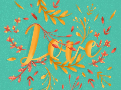 Love lettering love typography plant flowers nature illustration floral drawing design colors