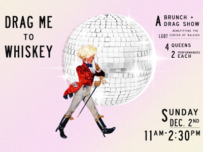 Drag Me To Whiskey lgbtq poster brunch lgbt event type restaurant hospitality