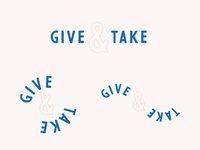 Give & Take Type Exploration