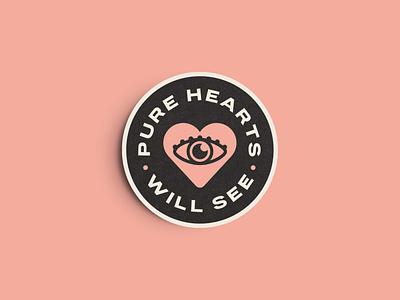 Pure Heart Will See sticker brand see eye pure heart branding lettering graphic logo illustration artwork design