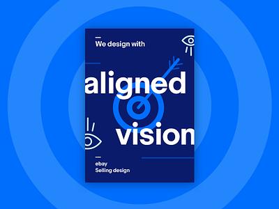 Ebay Poster - Aligned Vision target poster monochromatic illustration icon icons eyes eye ebay bullseye blue