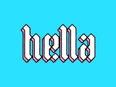 hella 3d lettering black pink turquoise blackletter
