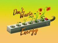 Dont Waste Energy