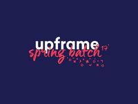 upframe spring batch 17'