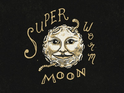 Super Worm Moon face letters night vintage texture typography lettering drawing hand drawn illustration worm moon