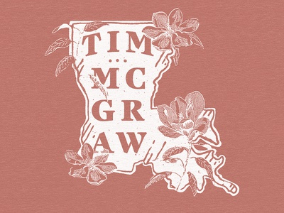 Tim McGraw - Sunny Hometown louisiana magnolia merch typography apparel texture vintage illustration design