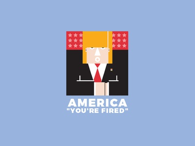 "America ""You'Re Fired"""