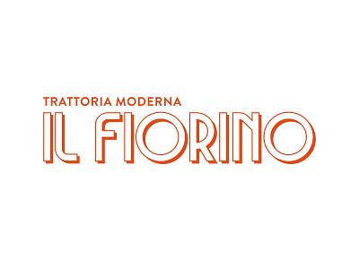 Il Fiorino - Logo Proposal brand identity restaurant logo handmade font font logotype lettering typography branding