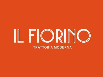 Il Fiorino - Logo Proposal restaurant brand identity design logo handmade font type logotype font lettering typography branding
