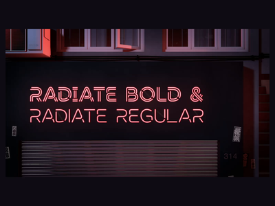 Radiate - Storefront kinetic motion loop type font animated neon animography after effects typeface typography