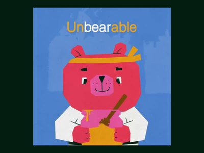 A word, a week. • 26 • Unbearable bear logo illustration design type font animated animography after effects typeface typography