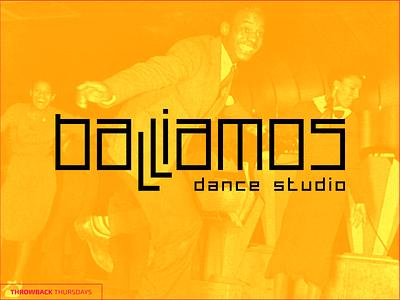 Throwback Thurdays Balliamos throwback studio dance logo