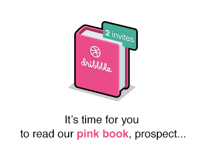 It's time for you! dribbble invite giveaway pink book flat